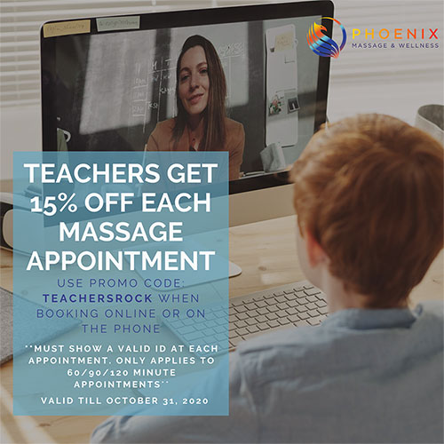Teachers Get 15% Off 60 /90/ 120 Minute Massage Appointments